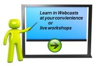 Webcasts and Live Workshops