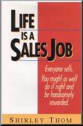 Life Is A Sales Job