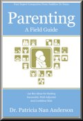 Parenting - A Field Guide