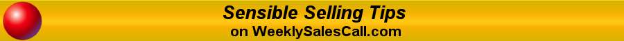 Sensible Selling Tips on Weekly Sales Call
