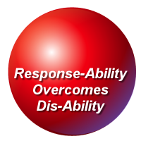Response Ability Overcomes Dis Ability